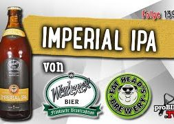 Imperial IPA von Weiherer/Fat Head´s | Craft Bier Verkostung #1398