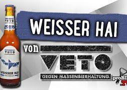 Weisser Hai von Veto   Craft Bier Verkostung #1522