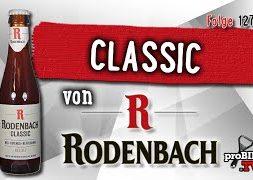 Classic von Rodenbach | Craft Bier Verkostung #1276