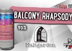 Balcony Rhapsody von Maltgarden | Craft Bier Verkostung #1351