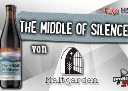Middle of Silece von Maltgarden | Craft Bier Verkostung #1456