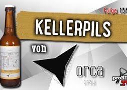 Kellerpils von Orca Brau | Craft Bier Verkostung #1389