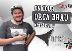 ON TOUR | Orca Brau, Nürnberg | Craft Bier Verkostung #1388