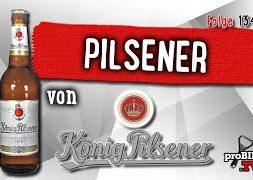 Pilsener von König Brauerei | Bier Verkostung #1342