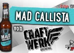 Mad Callista von Craftwerk   Craft Bier Verkostung #1380