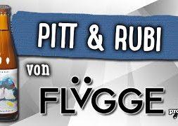 Pitt & Rubi von Flügge | Craft Bier Verkostung #487