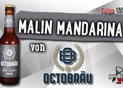 Malin Mandarina von Octobräu | Craft Bier Verkostung #1357