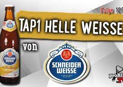 TAP 1 von Schneider Weisse   Craft Bier Verkostung #1296