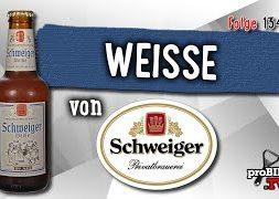 Weiße von Privatbrauerei Schweiger   Craft Bier Verkostung #1345