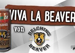 Viva la Beaver von Belching Beaver | Craft Bier Verkostung #1671