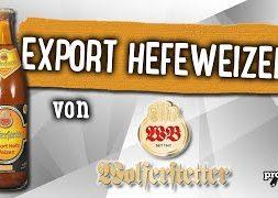 Export Hefe Weizen von Wolferstetter Bräu | Craft Bier Verkostung #1662