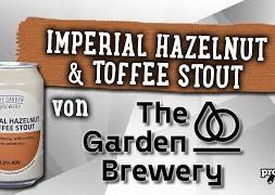 Imperial Hazelnut & Toffee Stout von The Garden Brewery | Craft Bier Verkostung #1575