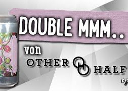 Double Mmm… von Other Half | Craft Bier Verkostung #1666