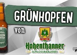 Grünhopfen von Hohenthanner Schloßbrauerei | Craft Bier Verkostung #1665