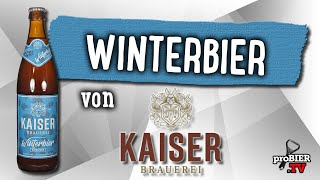 Winterbier von Kaiser Brauerei | Craft Bier Verkostung #1686