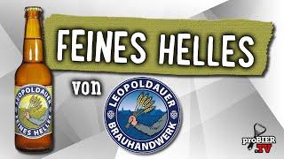Feines Helles von Leopoldauer Brauhandwerk | Craft Bier Verkostung #1685
