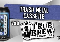 Trash Metal Cassette von True Brew | Craft Bier Verkostung #1687