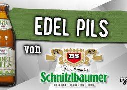 Edel Pils von Privatbrauerei Schnitzlbaumer | Craft Bier Verkostung #1688