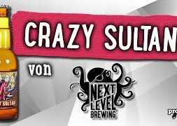 Crazy Sultan von Next Level Brewing | Craft Bier Verkostung #1746
