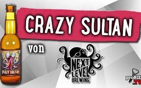 Crazy Sultan von Next Level Brewing | Craft Bier Verkostung #1746