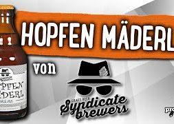 Hopfen Mäderl von Syndicate Brewers   Craft Bier Verkostung #1731