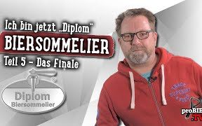"DIY | Ich bin jetzt ""Diplom"" Biersommelier – Teil 5 | proBIER.TV – Craft Beer Video #1738"
