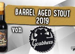 Barrel Aged Stout 2019 von Grabhers Sudwerk   Craft Bier Verkostung #1734