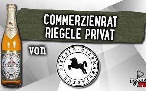 Commerzienrat Riegele Privat von Braumanufaktur Riegele | Craft Bier Verkostung #1739