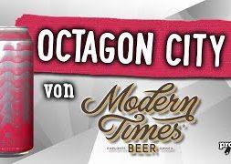 Octagon City von Modern Times   Craft Bier Verkostung #1733