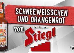 Schneeweisschen und Orangenrot von Stiegl | Craft Bier Verkostung #1817