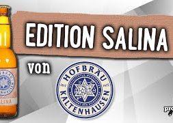 Salina von Hofbräu Kaltenhausen | Craft Bier Verkostung #1818