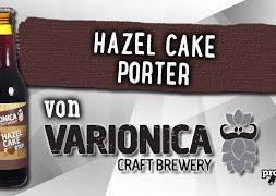 Hazel Cake Porter von Varionica | Craft Bier Verkostung #1820